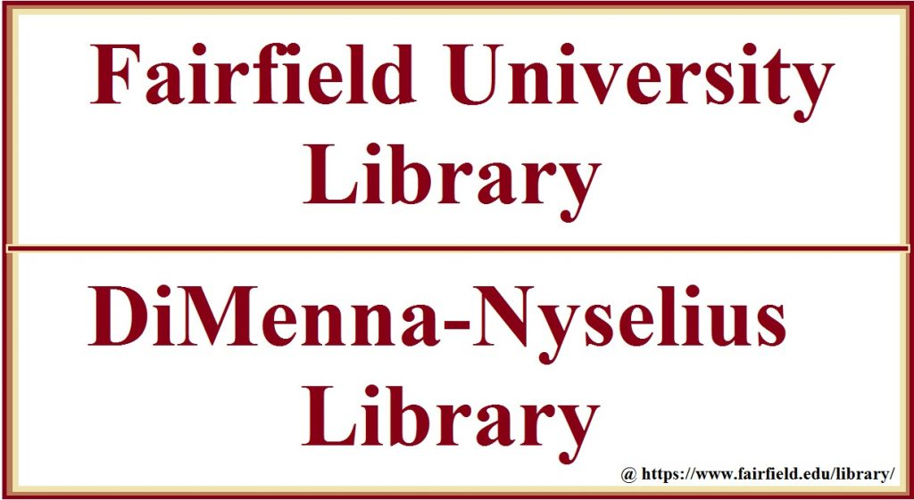 Fairfield University Library DiMenna-Nyselius Library